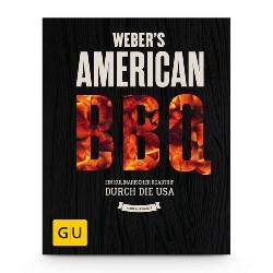 Weber`s New American BBQ