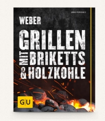 Webers Grillen mit Briketts+Holzkohle