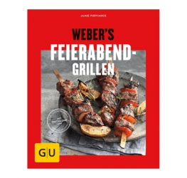 Grillbuch Weber's Feierabend-Grillen - After Work